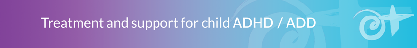 Treatment for child ADHD
