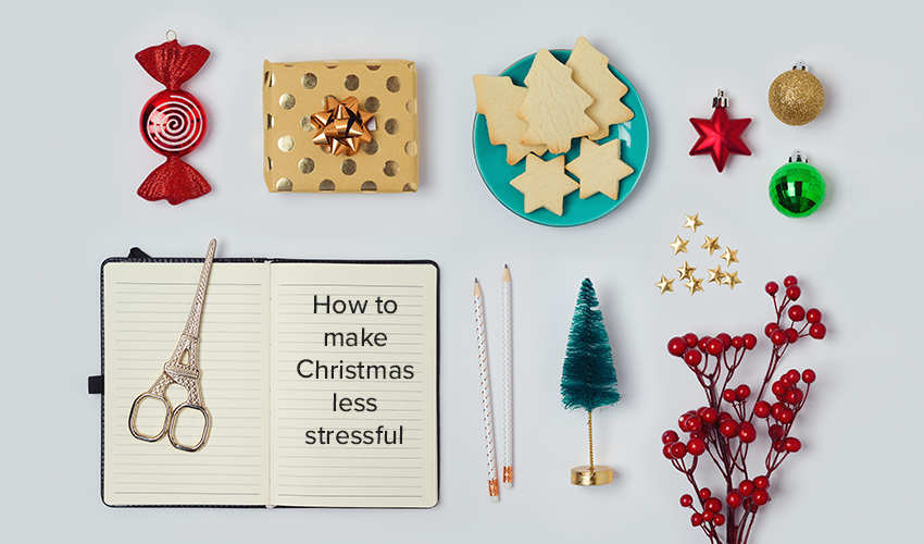 How to make Christmas less stressful